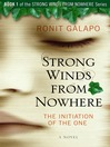 The Initiation of the One (eBook): Strong Winds from Nowhere Series, Book 1