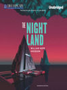 The Night Land (MP3): A Love Tale