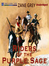 Riders of the Purple Sage (MP3): Riders of the Purple Sage Series, Book 1