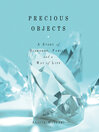 Precious Objects (MP3): A Story of Diamonds, Family, and a Way of Life