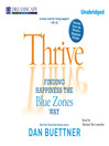 Thrive (MP3): Finding Happiness the Blue Zones Way