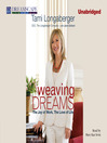 Weaving Dreams (MP3): The Joy of Work, The Love of Life