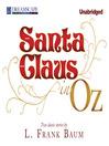 Santa Claus in Oz (MP3)