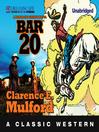 Bar-20 (MP3): Hopalong Cassidy Series, Book 1