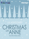 Christmas with Anne (MP3): And Other Holiday Stories