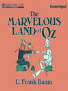 The Marvelous Land of Oz (MP3): Oz Series, Book 2