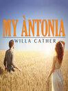 My Antonia (MP3)