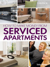 How to Make Money From Serviced Apartments (eBook)