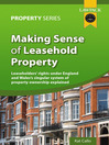 Making Sense Of Leasehold Property (eBook): Leaseholders' Rights Explained