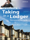 The Quick Guide to Taking in a Lodger (eBook): Your Essential Legal Guide