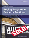 Buying Bargains at Property Auctions (eBook): A Comprehensive Guide to the Alternative Way of Buying Property