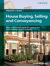 House Buying, Selling and Conveyancing (eBook): How to Save Estate Agent and Solicitor Fees When Buying or Selling Property