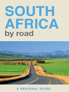 South Africa by Road (eBook): A Regional Guide