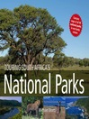 Touring South Africa's National Parks (eBook)