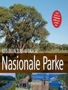 Reis Deur Suid-Afrika Se Nasionale Parke (eBook)