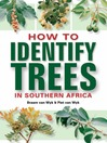 How to Identify Trees in Southern Africa (eBook)