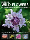 Common Wild Flowers of Table Mountain & Silvermine (eBook)