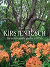 Kirstenbosch (eBook): The Most Beautiful Garden in Africa