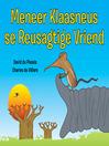 Meneer Klaasneus se Reusagtige Vriend (eBook)