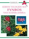 Sasol Eerste Veldgids tot Fynbos van Suider-Afrika (eBook)