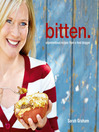 Bitten. (eBook): Unpretentious Recipes From a Food Blogger