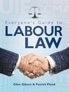 Everyone's Guide to Labour Law (eBook)