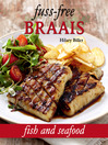Fuss-free Braais (eBook): Fish and Seafood