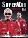 SuperVan & I (eBook): The memoir of SA's greatest driver and his alter ego