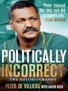 Politically Incorrect (eBook): The Autobiography