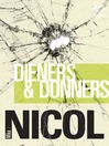 Dieners en donners (eBook)