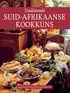 Tradisionele Suid-Afrikaanse Kookkuns (eBook)