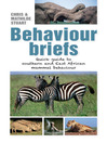 Behaviour Briefs (eBook): Quick guide to southern & East African animal behaviour