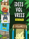 Idees Vol Vrees (eBook): Volume 3