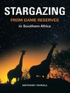 Stargazing from Game Reserves (eBook)