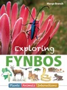 Exploring Fynbos (eBook): Plants, Animals, Interactions
