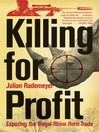 Killing for Profit (eBook): Exposing the Illegal Rhino Horn Trade