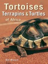 Tortoises, Terrapins & Turtles of Africa (eBook)