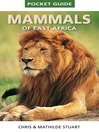 Pocket Guide to Mammals of East Africa (eBook)