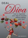 Deal Diva (eBook): How to negotiate your way to success without selling your soul