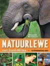 Natuurlewe van Suid-Afrika 'n Fotografiese Gids (eBook)