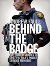 Behind the Badge (eBook): The Untold Stories of South Africa's Police Service Members