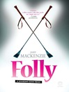 Folly (eBook): A Spanking Good Read!