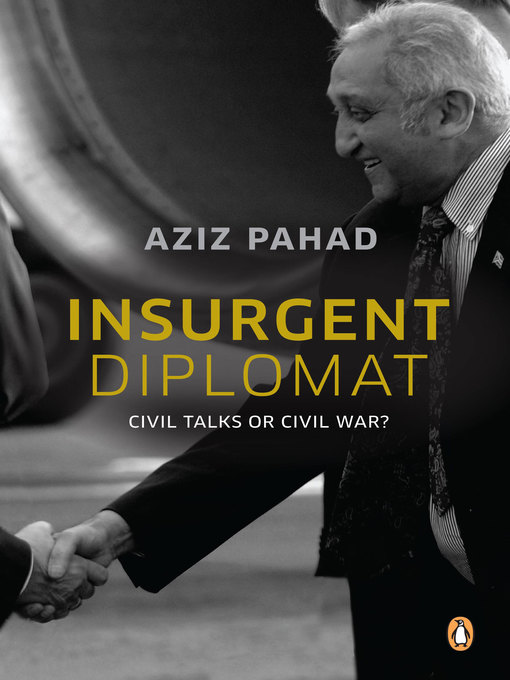 Insurgent Diplomat--Civil Talks or Civil War? (eBook)