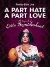 A Part Hate, a Part Love (eBook): The Legend of Evita Bezuidenhout