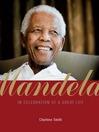 Mandela (eBook): In Celebration of a Great Life