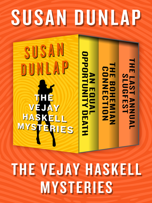 Vejay Haskell Mysteries (eBook): An Equal Opportunity Death; The Bohemian Connection; The Last Annual Slugfest