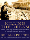 Killing the Dream (eBook): James Earl Ray and the Assassination of Martin Luther King Jr