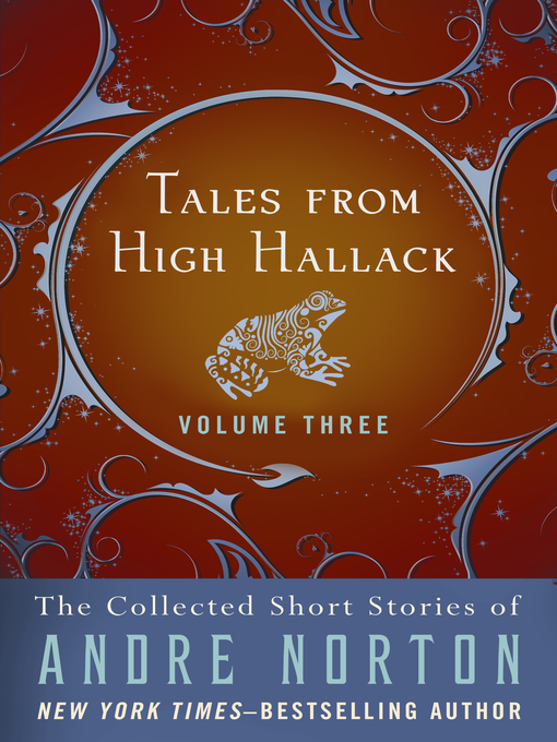 Tales from High Hallack, Volume Three (eBook): The Collected Short Stories of Andre Norton