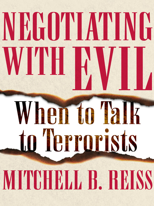 Negotiating with Evil (eBook): When to Talk to Terrorists