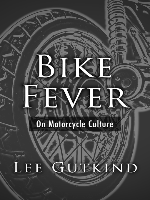 Bike Fever (eBook): On Motorcycle Culture